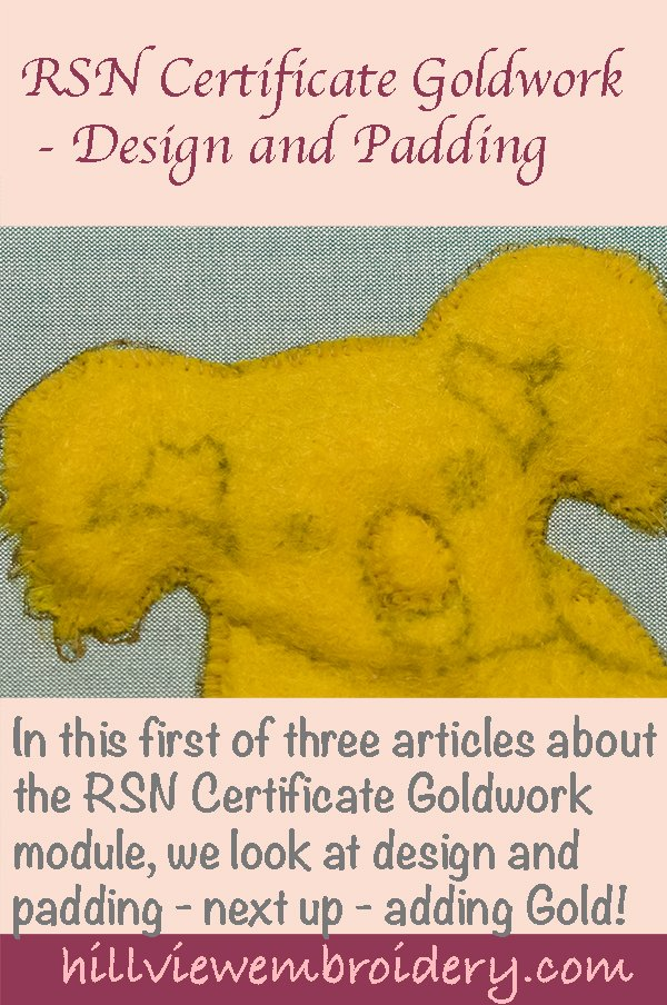 RSN Certificate Goldwork - designing and setting up reading for gold!